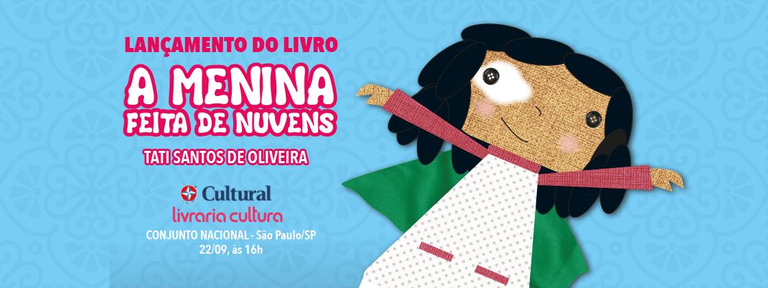 Capa do Evento de Lançamento do Livro A Menina feita de Nuvens da Estrela Cultural