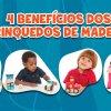 Brinquedos de madeira e seus benefícios para as crianças