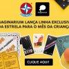 Imaginarium lança coleção exclusiva com sucessos da Estrela